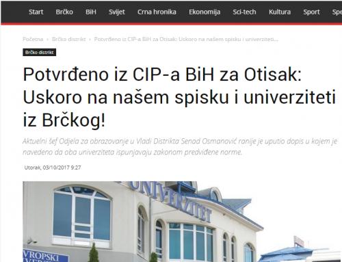 Potvrđeno iz CIP-a BiH za Otisak: Uskoro na našem spisku i univerziteti iz Brčkog!